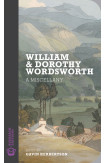 William And Dorothy Wordsworth: A Miscellany