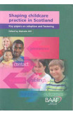 Shaping Childcare Practice In Scotland