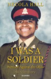 I Was A Soldier