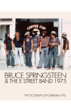 Bruce Springsteen And The E Street Band 1975