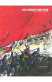 1917: Russia's Red Year