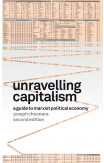 Unravelling Capitalism (second Edition)