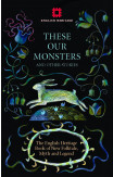 These Our Monsters And Other Stories