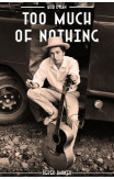 Bob Dylan: Too Much Of Nothing