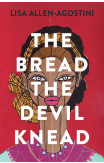 The Bread The Devil Knead