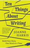 Ten Things About Writing