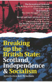 Breaking Up The British State