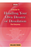 A Guide To Handling Your Own Divorce Or Dissolution