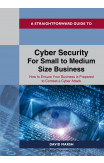 Cyber Security For Small To Medium Size Business
