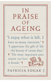 In Praise Of Ageing