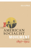 American Socialist Movement 1897-1912