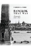 Bangkok That Was