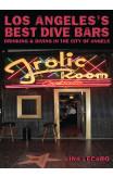 Los Angeles' Best Dive Bars