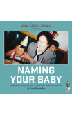 Two Dollar Radio Guide To Naming Your Baby