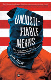 Unjustifiable Means