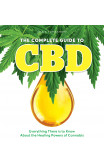 The Complete Guide To Cbd