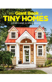 The Giant Book Of Tiny Homes