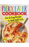 The Picky Eater Cookbook