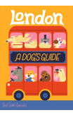 London: A Dog's Guide