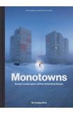 Monotowns