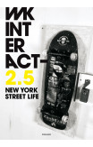 Wk Interact : New York Street Life 2.5