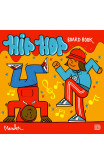 The Hip Hop Board Book