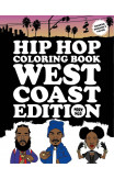Hip Hop Coloring Book West Coast Edition