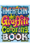 American Graffiti Coloring Book