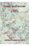 George Leigh Mallory: A Memoir