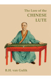 The Lore Of The Chinese Lute