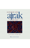 Sindh Jo Ajrak: Cloth From The Banks Of The River Indus
