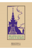 Brahmanical Gods In Burma: A Chapter Of Indian Art And Iconography