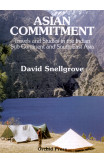 Asian Commitment: Travels And Studies In The Indian Sub-continent And Southeast Asia