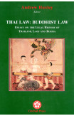 Thai Law: Buddhist Law: Essays On The Legal History Of Thailand, Laos And Burma