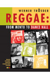 Reggae: From Mento To Dance Hall