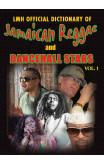 Lmh Official Dictionary Of Jamaican Reggae & Dancehall Stars Vol. 1