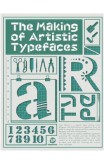 The Making Of Artistic Typefaces