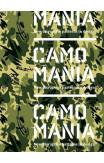 Camo Mania!