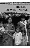Badi Of West Nepal, The: Prostitution As A Social Norm Among An Untouchable Caste