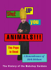 Shut Up You Animals!!! The Pope Is Dead - A Remembrance Of Dirk Dirksen
