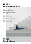 What Is Performance Art?