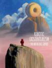 Robotic Existentialism: The Art Of Eric Joyner