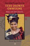 Emerging Perspectives On Tess Osonye Onwueme