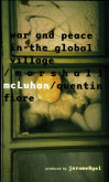 Mcluhan - War And Peace In The Global Village