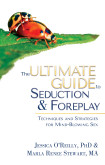 The Ultimate Guide To Seduction & Foreplay
