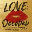 Love: Decoded