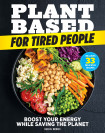 Plant-based For Tired People