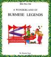 Wonderland Of Burmese Legends A