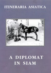 Diplomat In Siam A