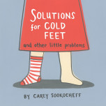Solutions For Cold Feet And Other Little Problems